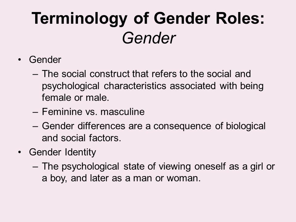 Terminology of Gender Roles: Gender