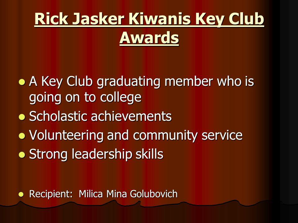 Rick Jasker Kiwanis Key Club Awards