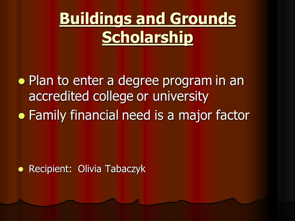 Buildings and Grounds Scholarship