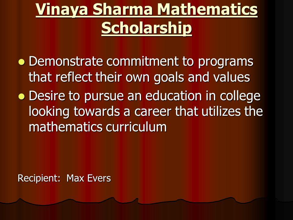 Vinaya Sharma Mathematics Scholarship