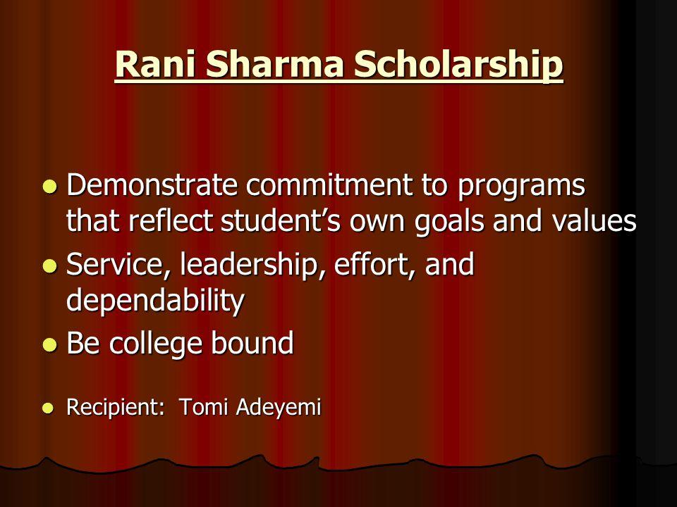 Rani Sharma Scholarship