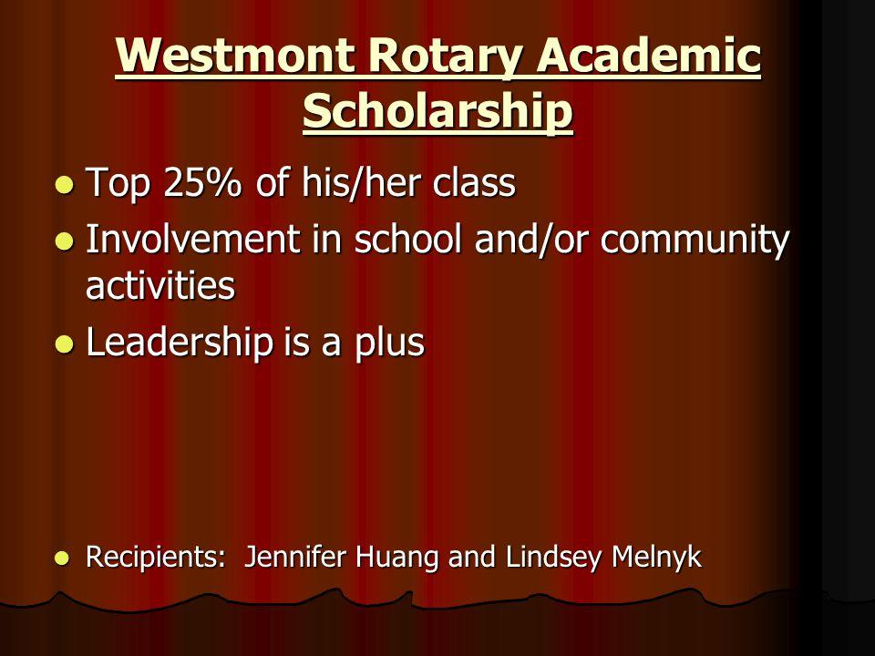 Westmont Rotary Academic Scholarship