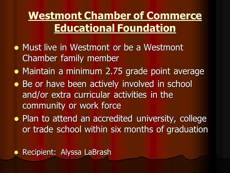 Westmont Chamber of Commerce Educational Foundation