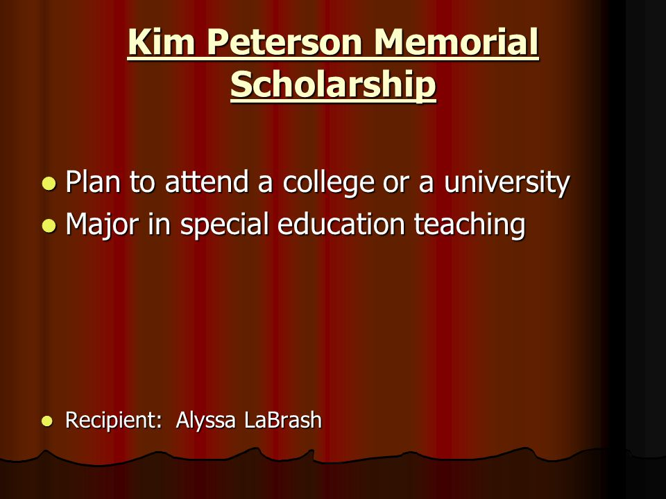 Kim Peterson Memorial Scholarship