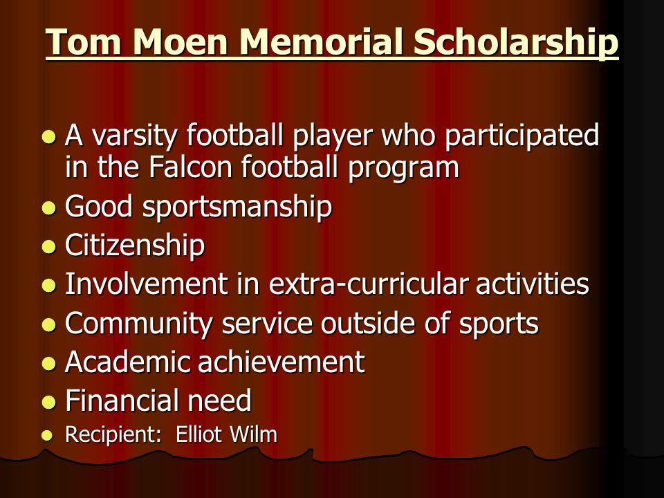 Tom Moen Memorial Scholarship