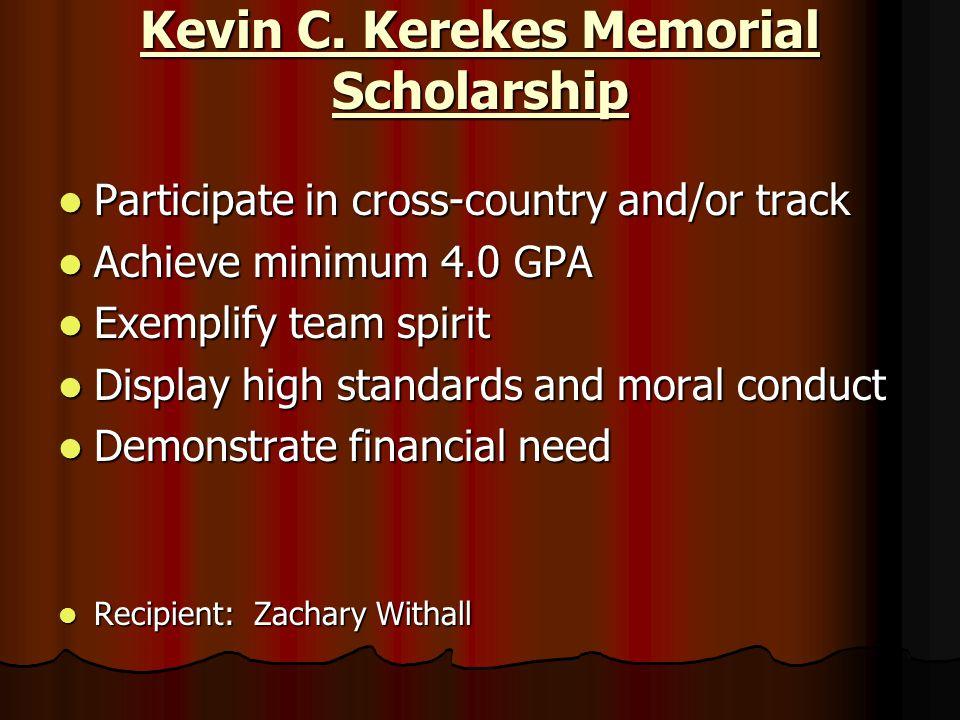 Kevin C. Kerekes Memorial Scholarship