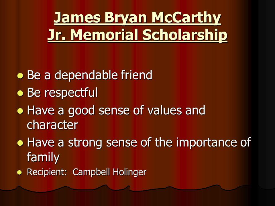 James Bryan McCarthy Jr. Memorial Scholarship