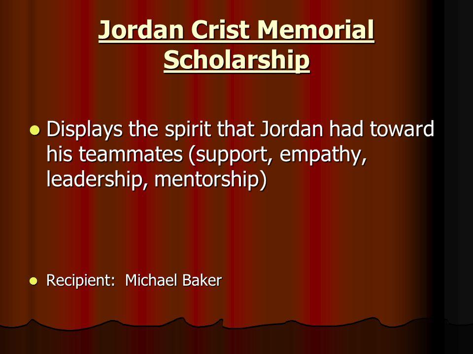 Jordan Crist Memorial Scholarship