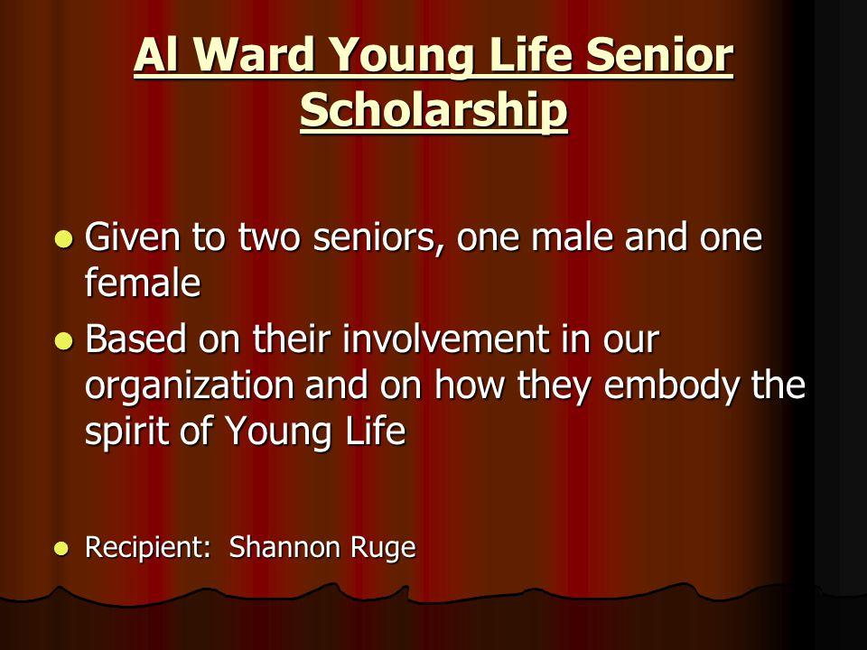 Al Ward Young Life Senior Scholarship