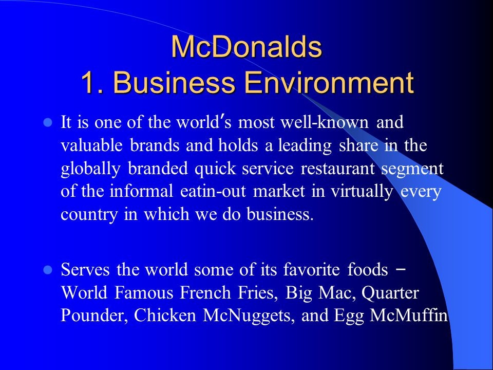 The general and specific environments of mcdonalds