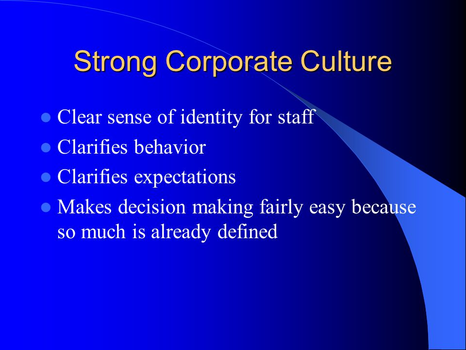Strong Corporate Culture