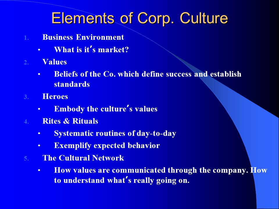 Elements of Corp. Culture