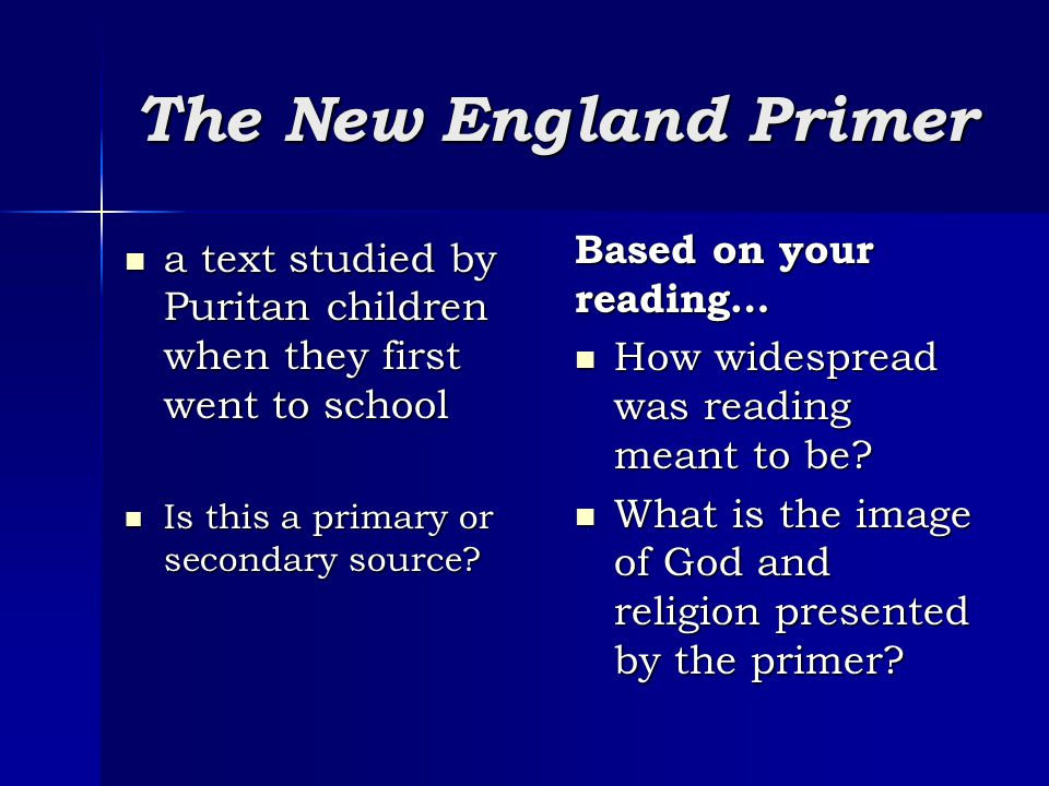 The New England Primer Based on your reading…