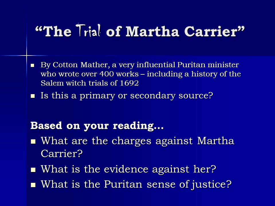 The Trial of Martha Carrier