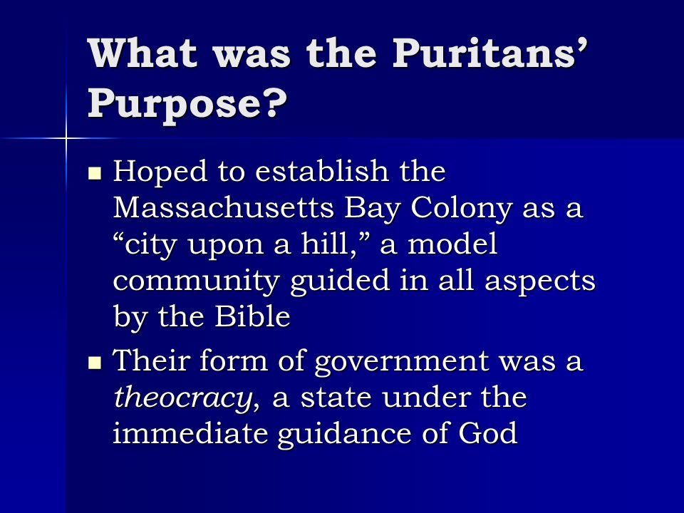 What was the Puritans' Purpose