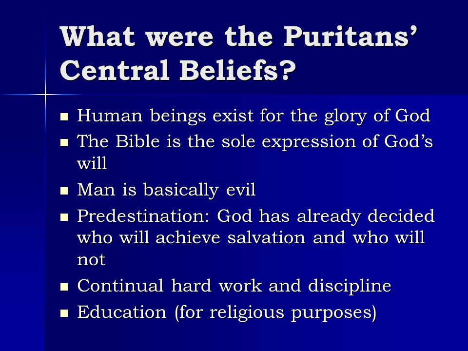 What were the Puritans' Central Beliefs