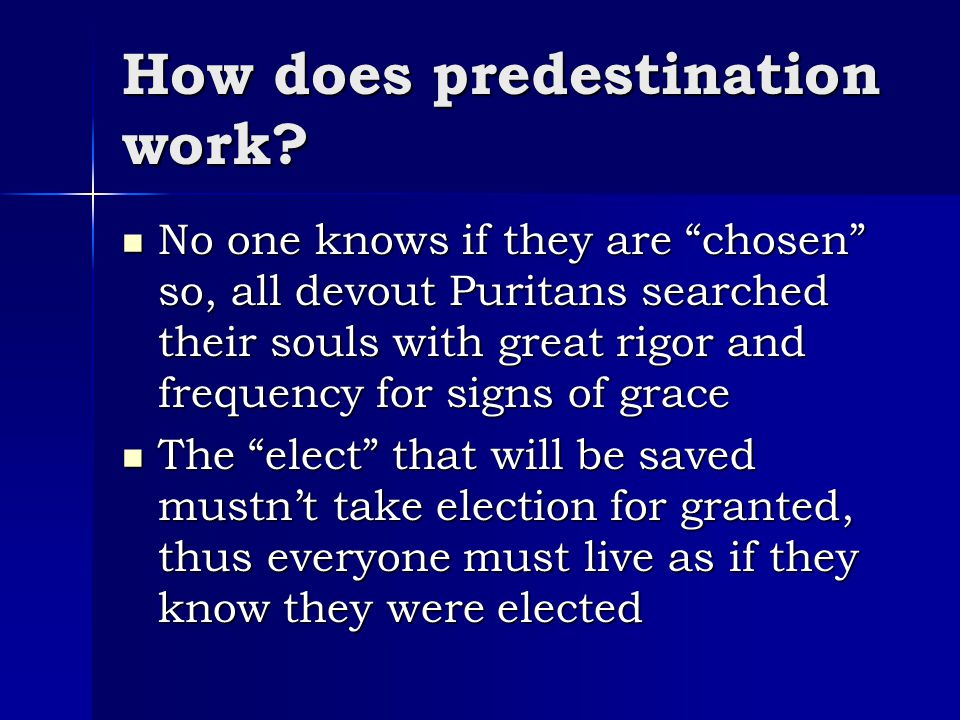 How does predestination work