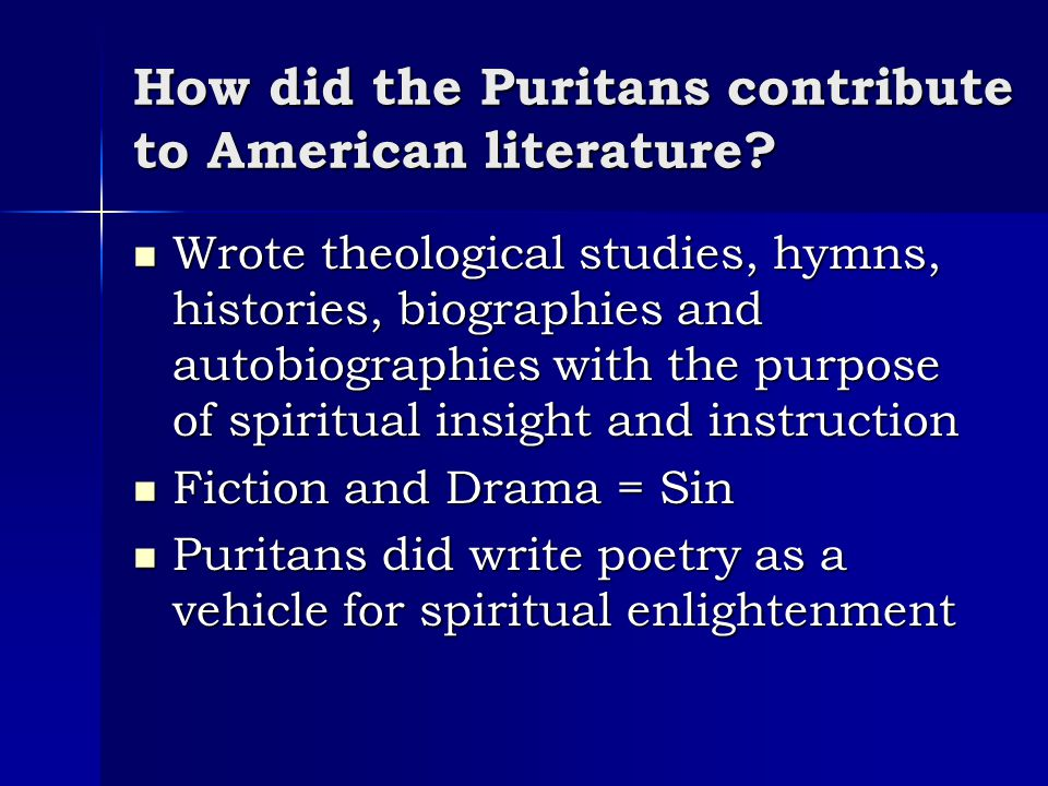 How did the Puritans contribute to American literature