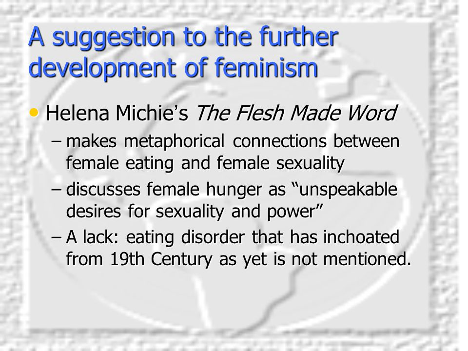 A suggestion to the further development of feminism