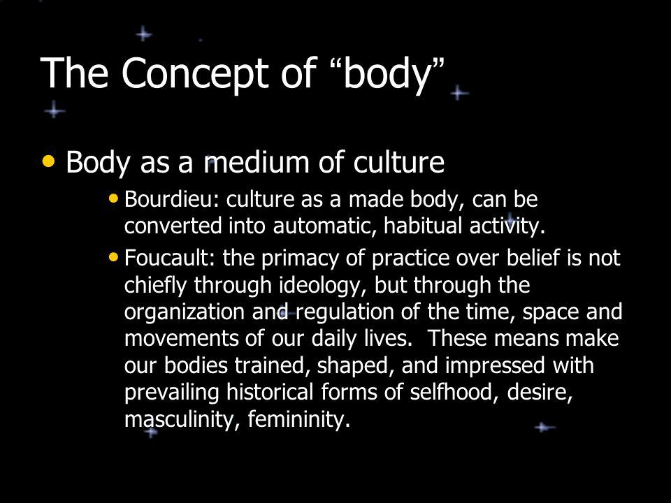 The Concept of body Body as a medium of culture