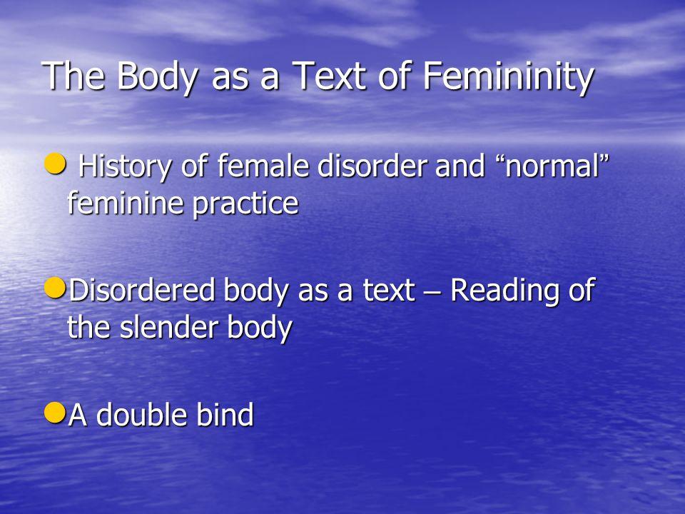 The Body as a Text of Femininity