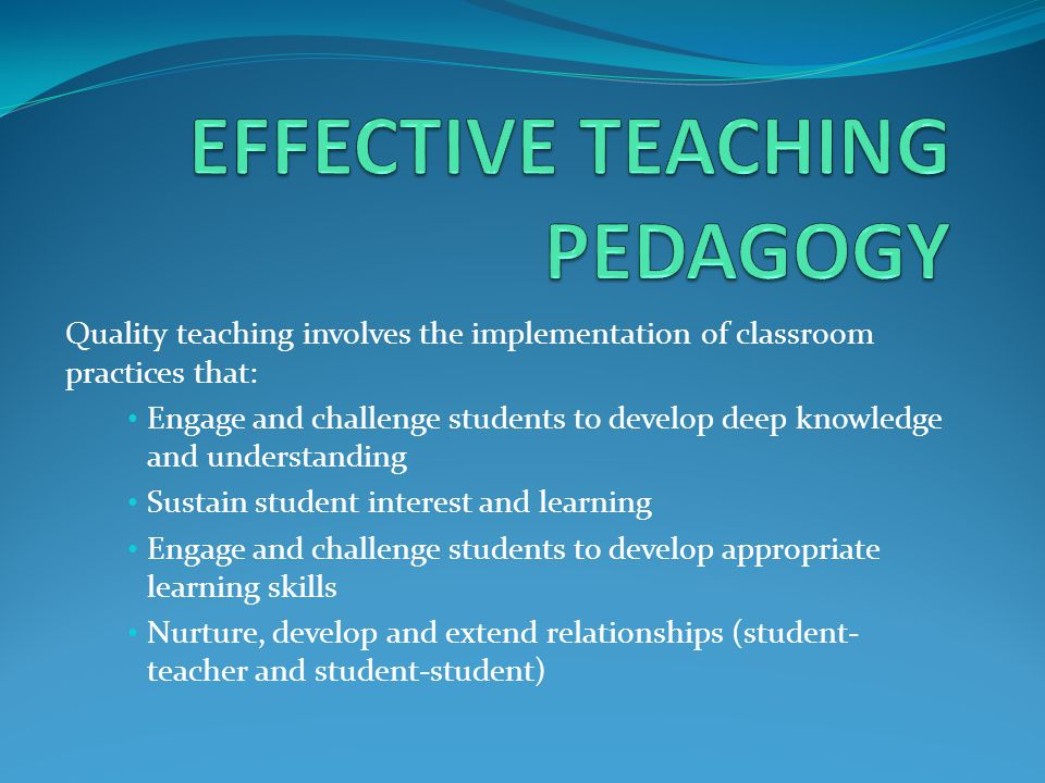 EFFECTIVE TEACHING PEDAGOGY