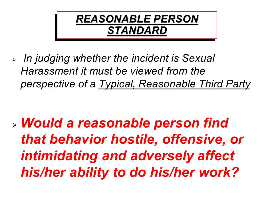REASONABLE PERSON STANDARD