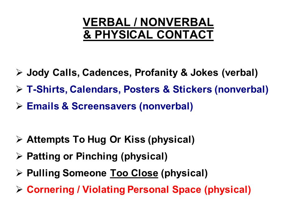 VERBAL / NONVERBAL & PHYSICAL CONTACT