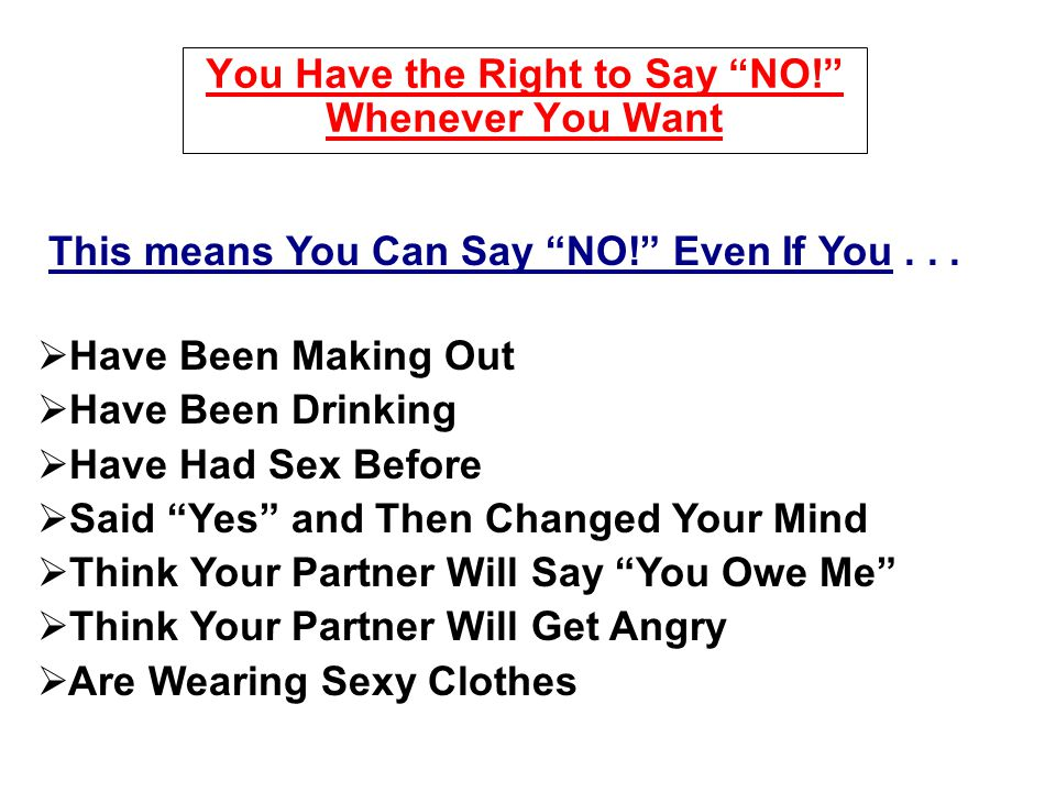 You Have the Right to Say NO! Whenever You Want