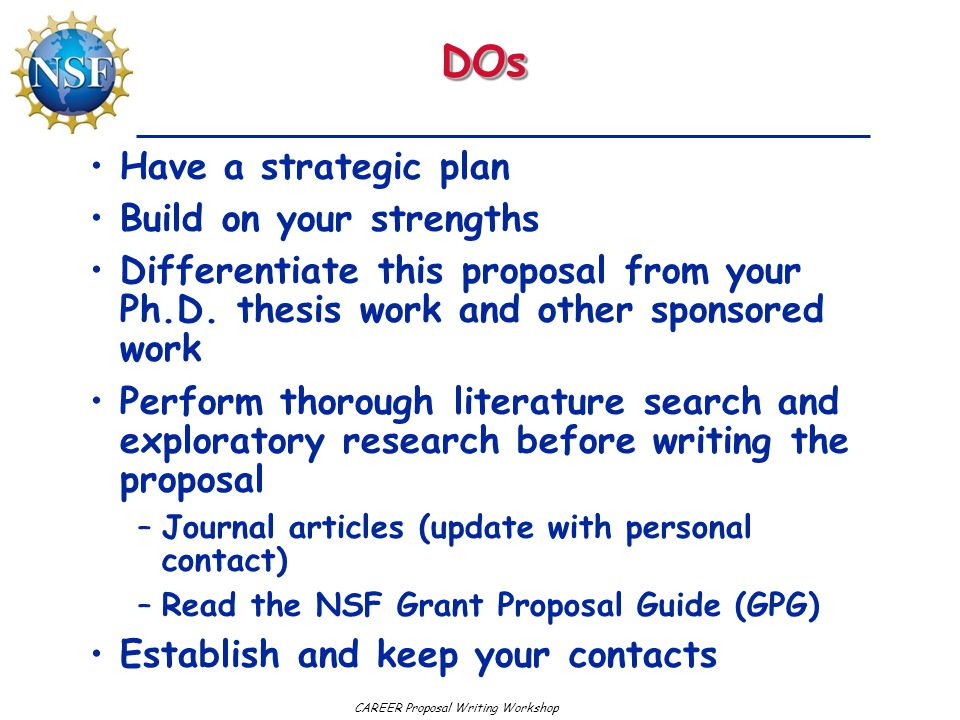 DOs Have a strategic plan Build on your strengths
