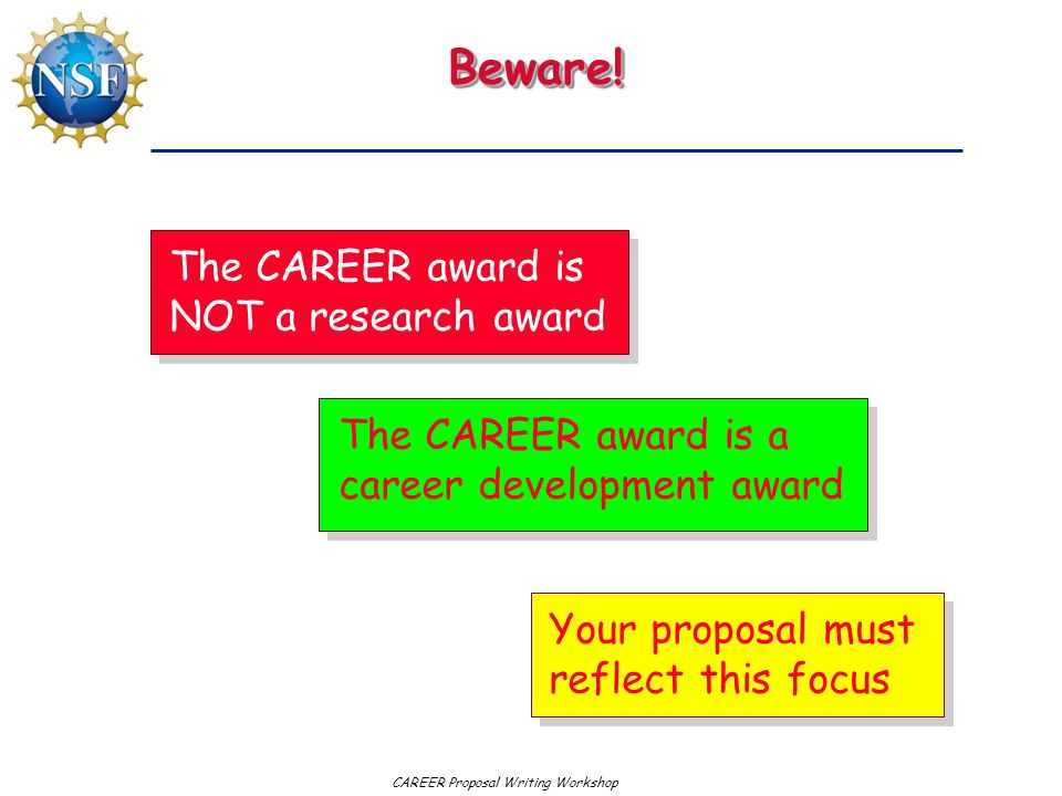 Beware! The CAREER award is NOT a research award