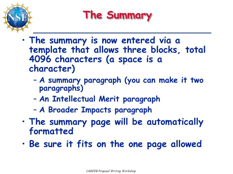 The Summary The summary is now entered via a template that allows three blocks, total 4096 characters (a space is a character)