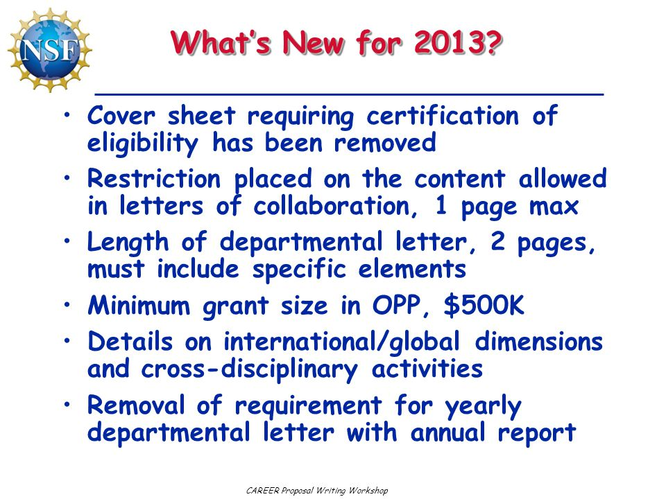 What's New for 2013 Cover sheet requiring certification of eligibility has been removed.