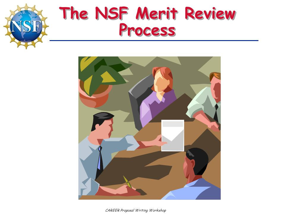 The NSF Merit Review Process