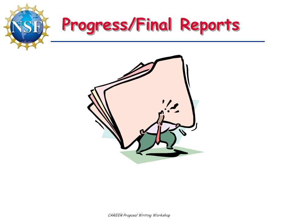 Progress/Final Reports