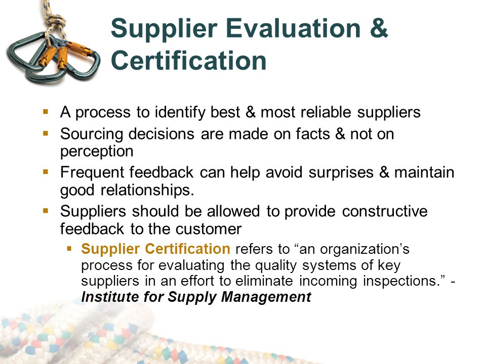 Supplier Evaluation & Certification