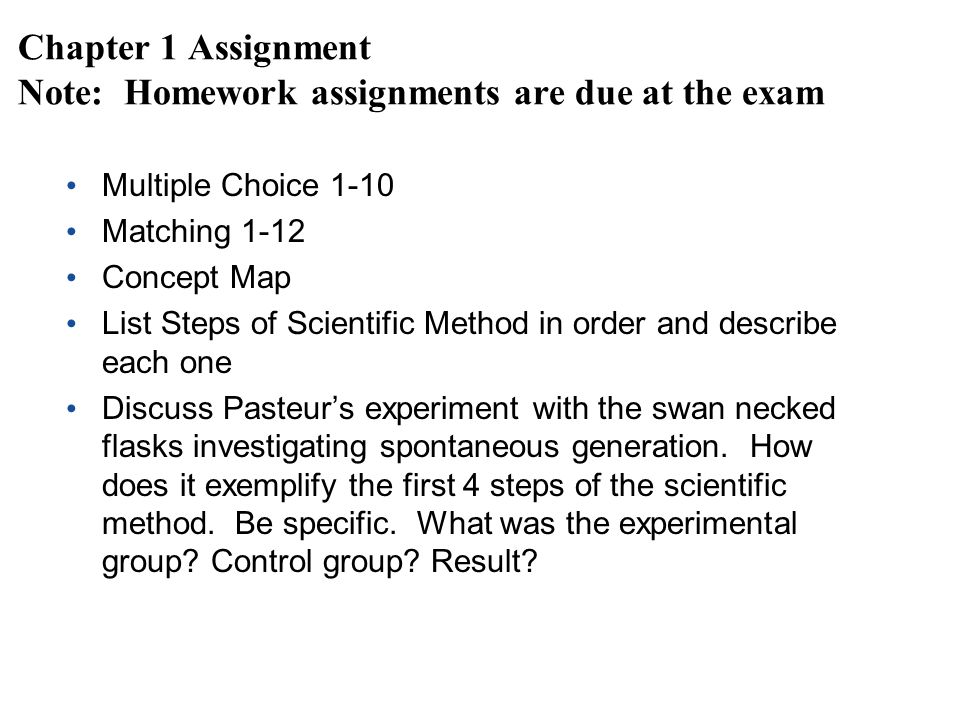 Chapter 1 Assignment Note: Homework assignments are due at the exam