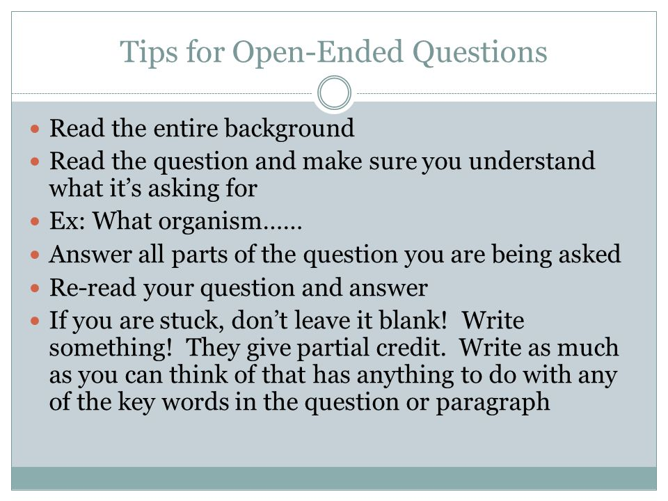 Tips for Open-Ended Questions
