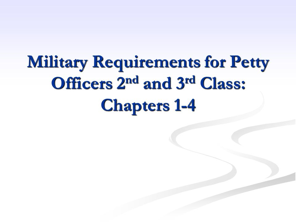 Military Requirements for Petty Officers 2nd and 3rd Class: Chapters 1-4