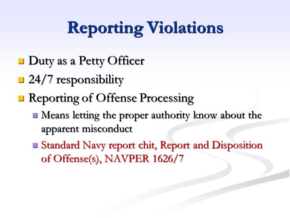 Reporting Violations Duty as a Petty Officer 24/7 responsibility