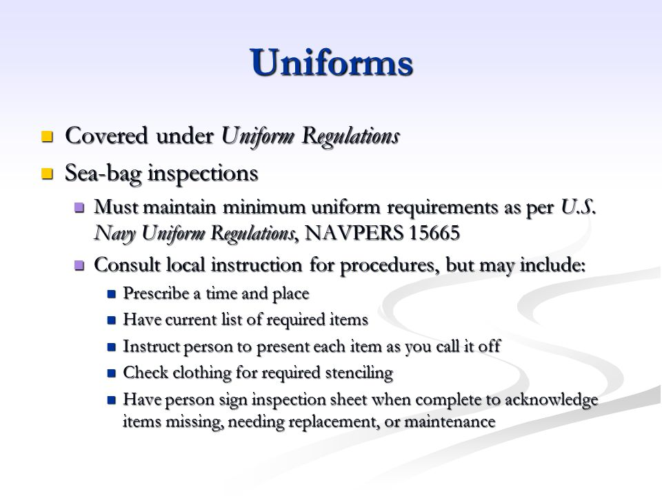 Uniforms Covered under Uniform Regulations Sea-bag inspections