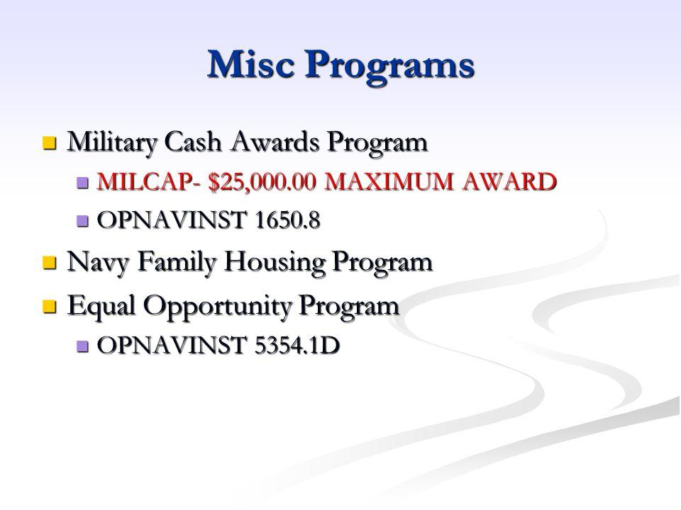 Misc Programs Military Cash Awards Program Navy Family Housing Program