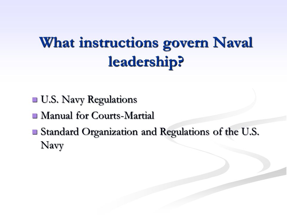 What instructions govern Naval leadership