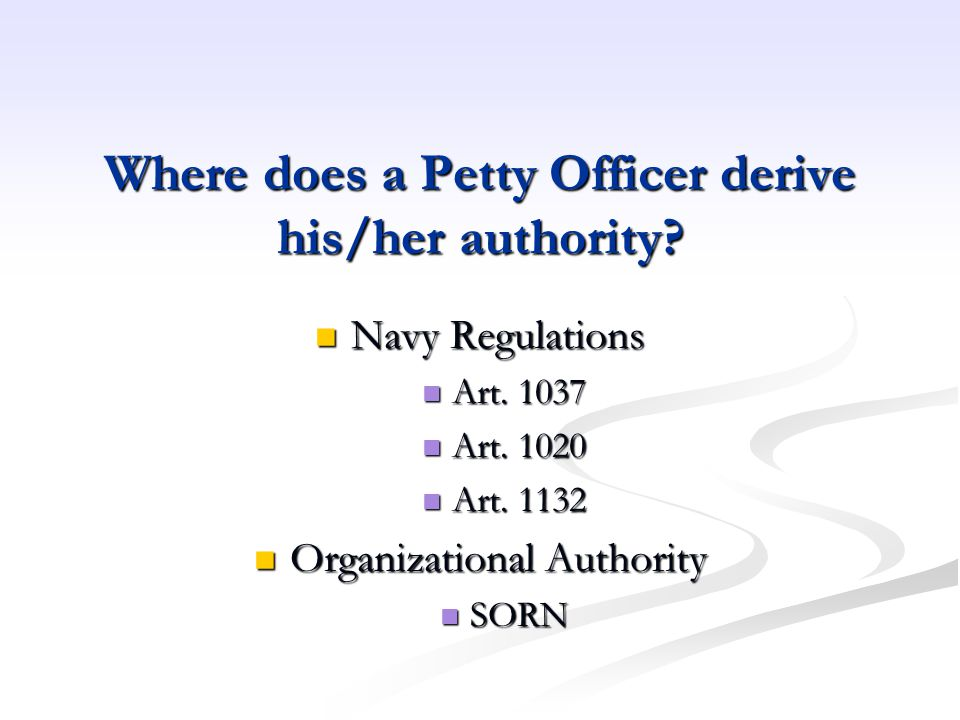 Where does a Petty Officer derive his/her authority
