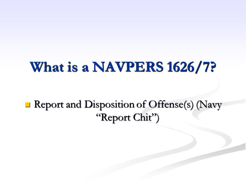 Report and Disposition of Offense(s) (Navy Report Chit )