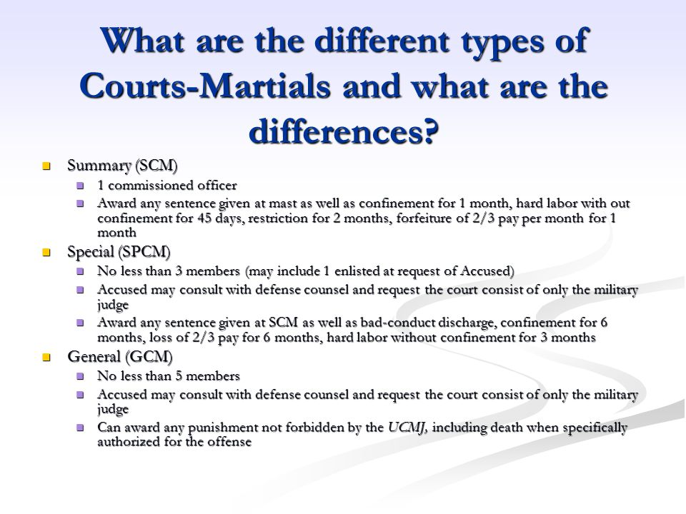 What are the different types of Courts-Martials and what are the differences