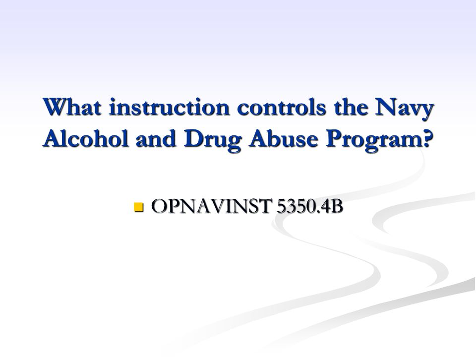 What instruction controls the Navy Alcohol and Drug Abuse Program