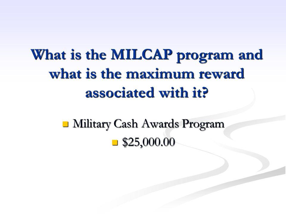 Military Cash Awards Program