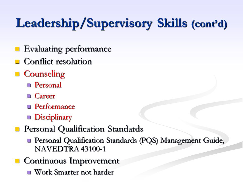 Leadership/Supervisory Skills (cont'd)