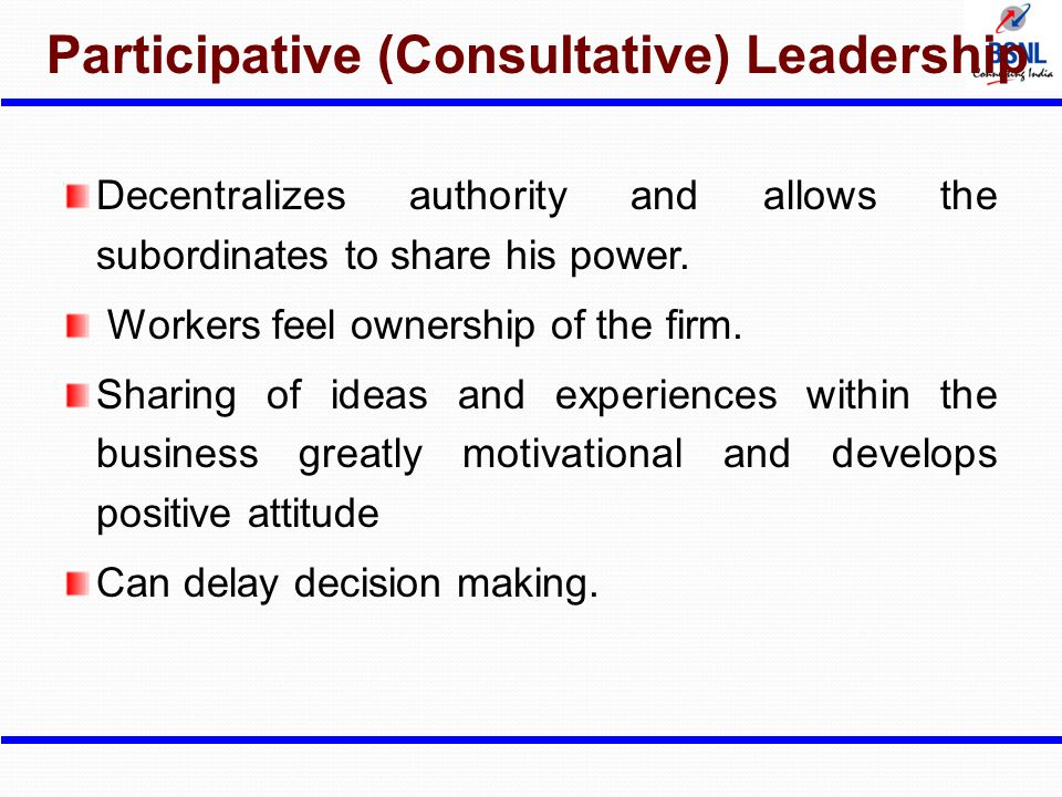 Participative (Consultative) Leadership